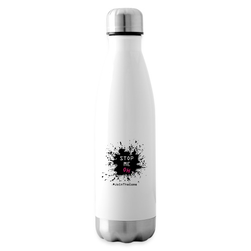 Stop me oh - Insulated Water Bottle