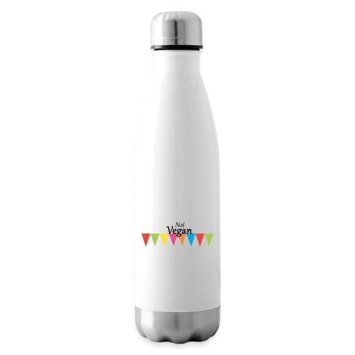 Not Vegan - Insulated Water Bottle