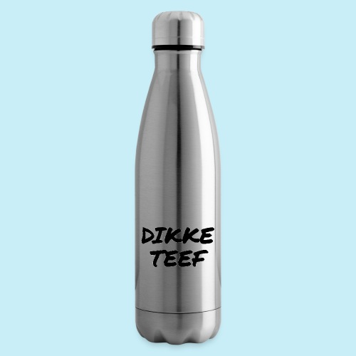 Dikke teef - Bouteille isotherme
