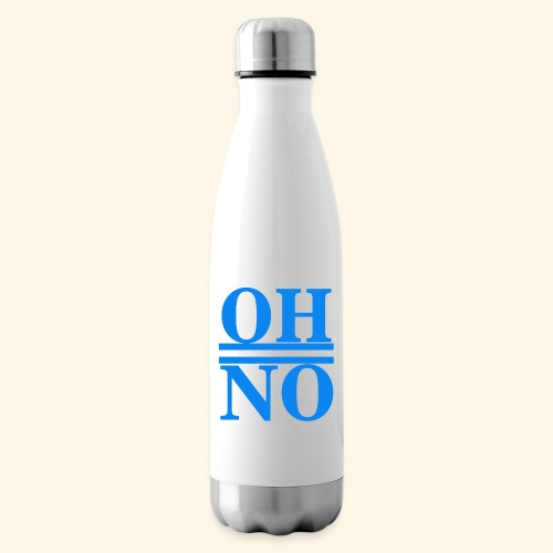 Oh no - Termica Bottiglia
