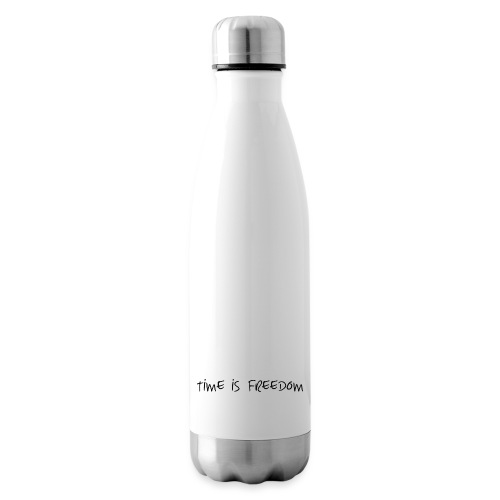 TIME IS FREEDOM - Isolierflasche