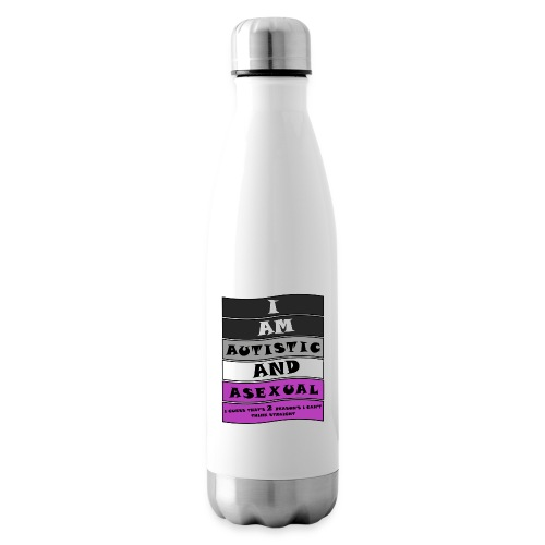 Autistic and Asexual   Funny Quote - Insulated Water Bottle