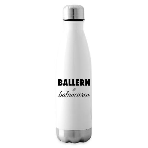 Ballern und balancieren! - Isolierflasche