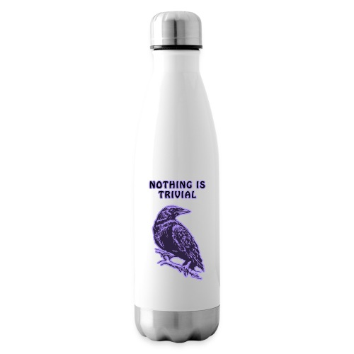 Lilac Crow - Nothing is Trivial - Insulated Water Bottle
