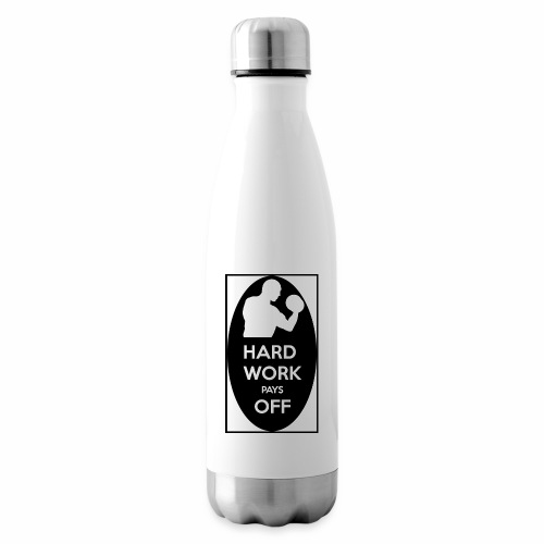 hard work pays off 2 cup.jpg - Insulated Water Bottle