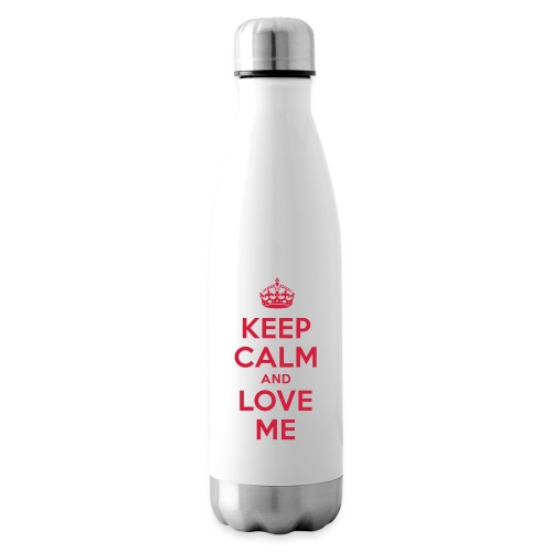 keep calm and love me - Isolierflasche