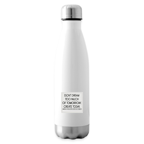 DONT DREAM - Isolierflasche