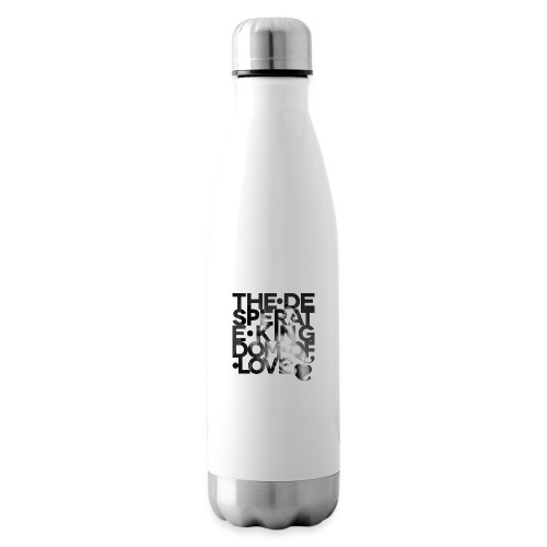 Desperate Kingdom of Love - Insulated Water Bottle