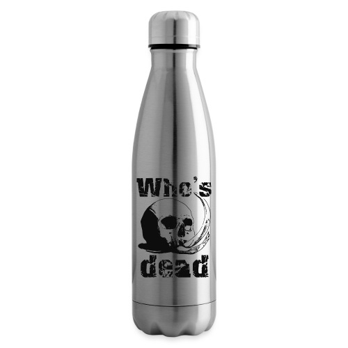 Who's dead - Black - Termica Bottiglia