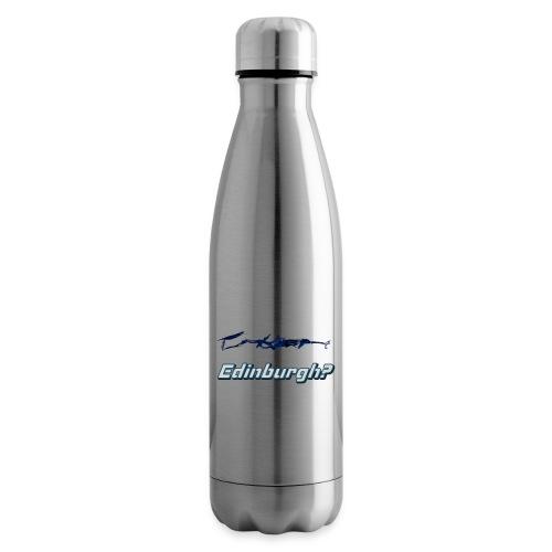 Edinburgh? - Insulated Water Bottle