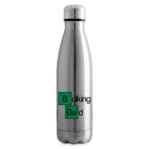 Bulking Bad - Isolierflasche