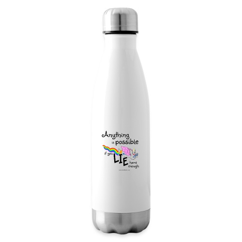 Anything Is Possible if you lie hard enough - Insulated Water Bottle