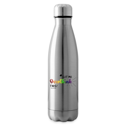 Amy's 'Overthink' design on mugs - Insulated Water Bottle
