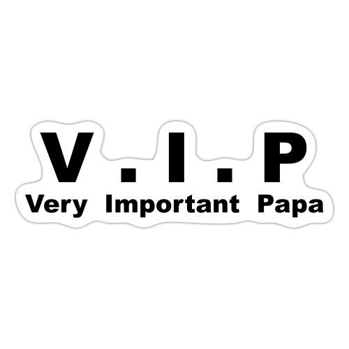 Vip - Very Important Papa - Autocollant