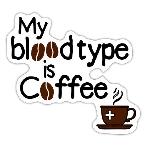 Blood type Coffee - Sticker