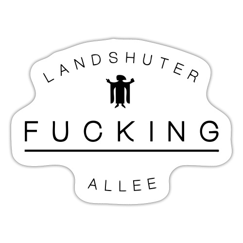 LandshuterFuckingAllee - Sticker