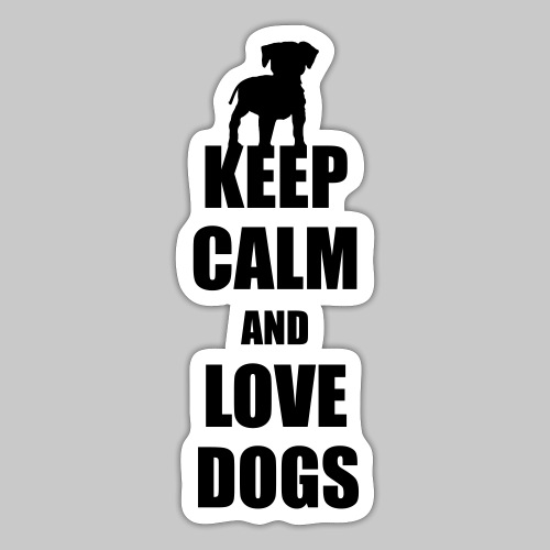 Keep calm love dogs - Sticker