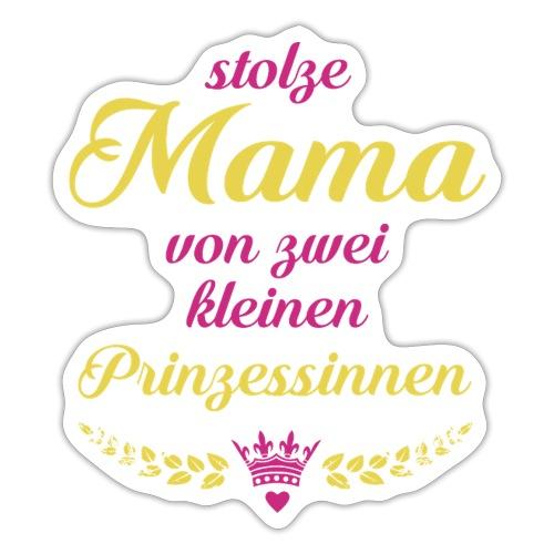 Stolze Mama von zwei kleinen Prinzessinnen - Sticker