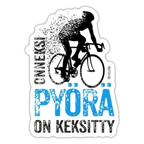 Onneksi pyörä on keksitty - Road bike b - Tarra