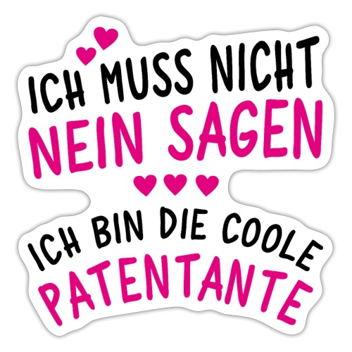 Ich bin die coole Patentante - Sticker