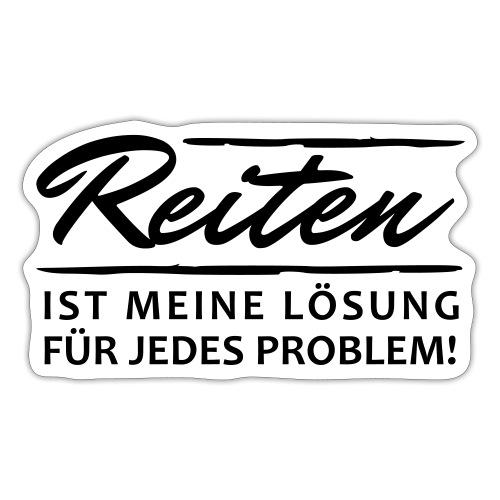 Reiten ist meine Lösung - Sticker