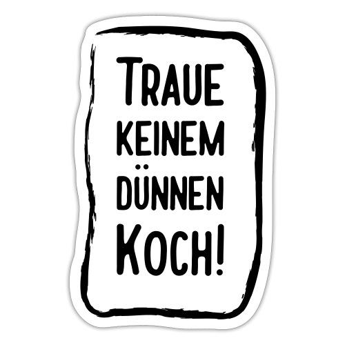 Dünner Koch schlechter Koch Mutti kocht am besten! - Sticker