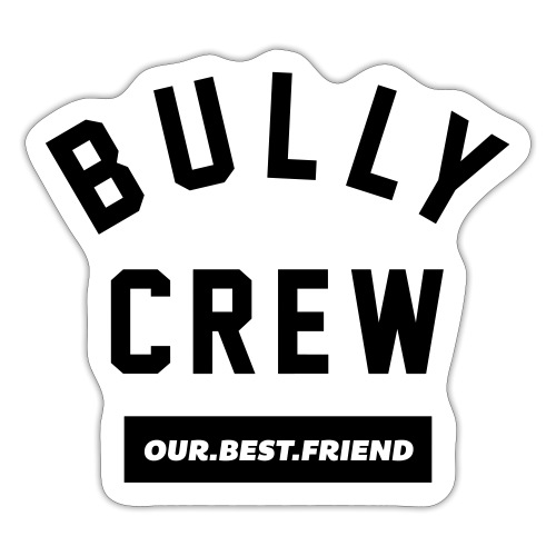 Bully Crew Letters - Sticker