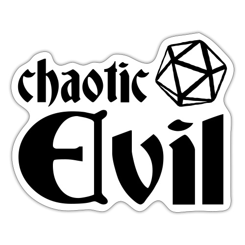 chaotic evil - Sticker