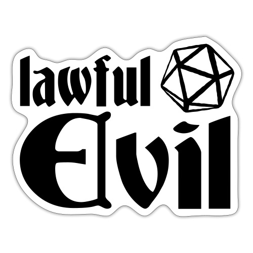 lawful evil - Sticker