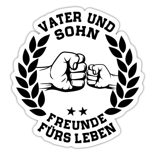 Vater und Sohn Freunde fürs Leben - Lorbeerkranz - Sticker