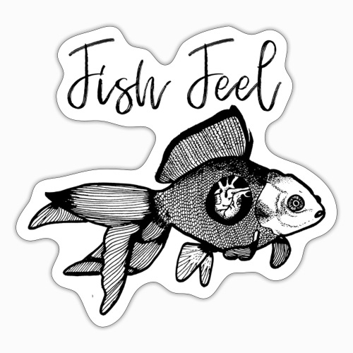 Fish Feel - Sticker