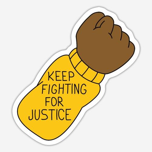 Keep fighting for justice - Klistermärke