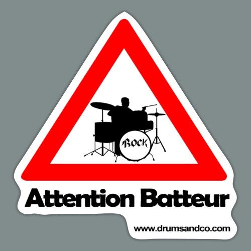 Attention batteur - cadeau batterie humour - Autocollant