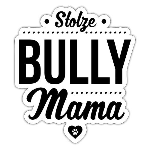 Stolze Bullymama Herz - Sticker