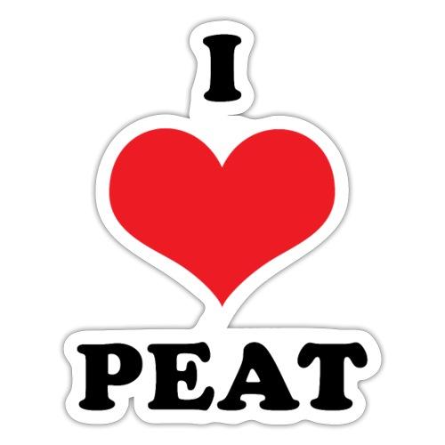 I love peat - Sticker