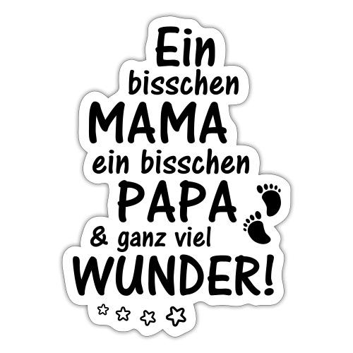 Ein bisschen Mama Papa & ganz viel Wunder - Sticker