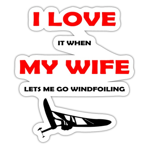 I LOVE MY WIFE - Sticker