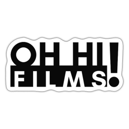 OH HI Films Black Logo Official Shirt - Sticker