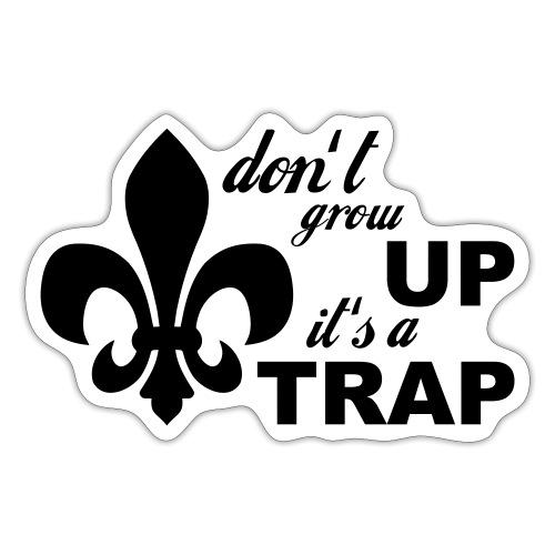 Don't grow up… Typo mit Lilie - Farbe frei wählbar - Sticker