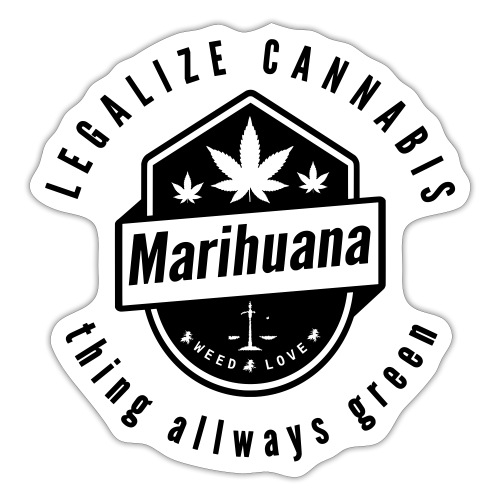 Legalize Cannabis Smoke Weed - Colors Changeable - Sticker