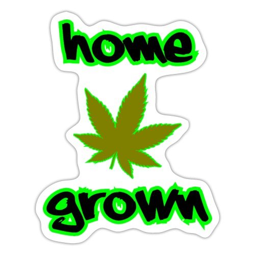 Home Grown - Sticker