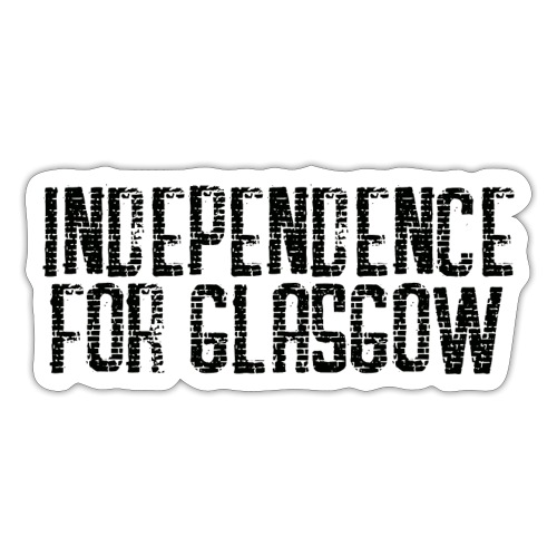 Independence for Glasgow - Sticker