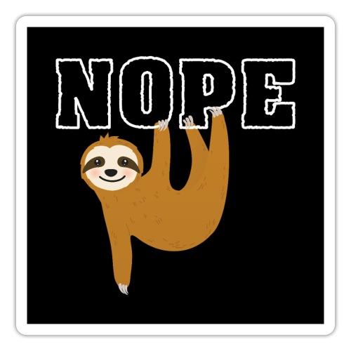 Nope Funny Sloth Fan - Sticker