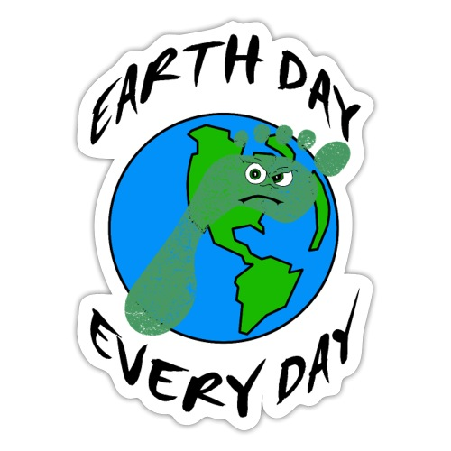 Earth Day Every Day - Sticker