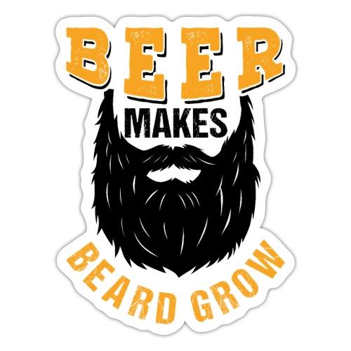 Beer Makes Beard Grow Funny Gift - Sticker