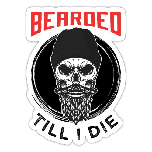 Bearded Till I Die - Sticker