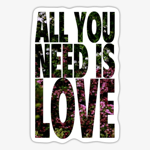 All You need is love - Naklejka
