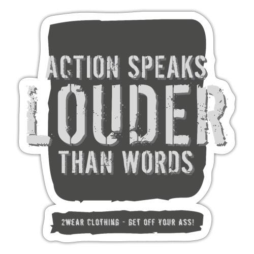 Action Speaks... DG √ - Sticker