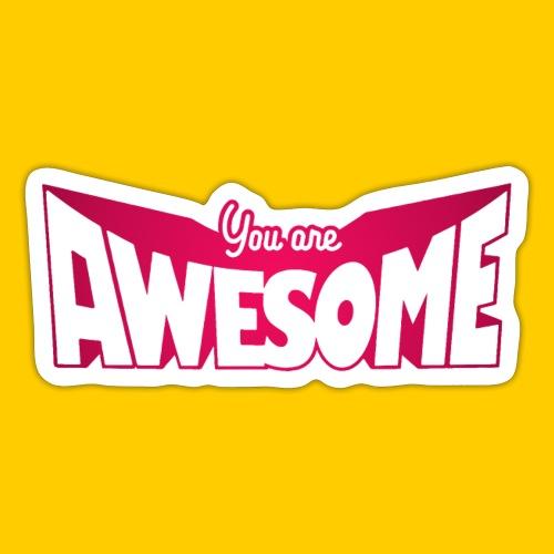 You are awesome - Klistermärke