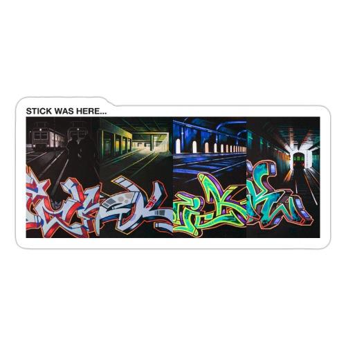 Stick Was Here - Sticker
